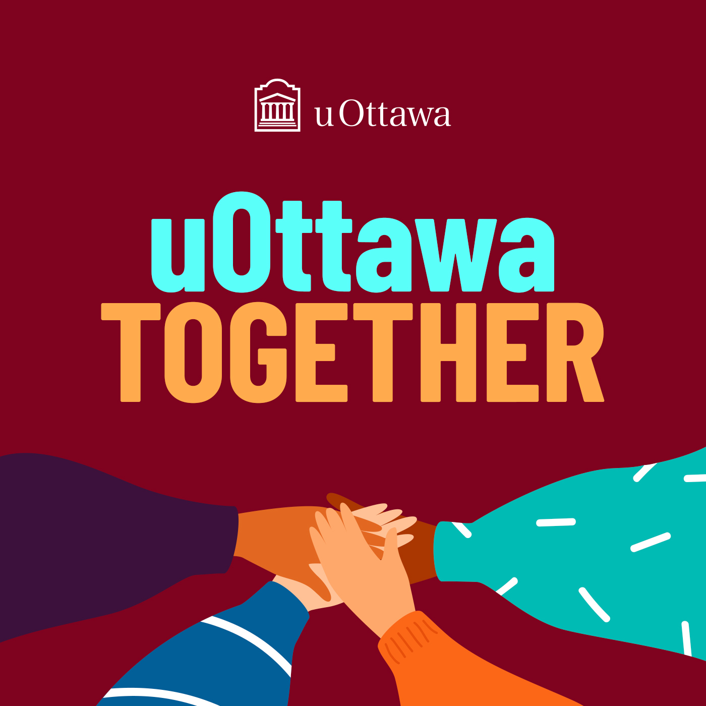 uOttawa Together. Four hands coming together.