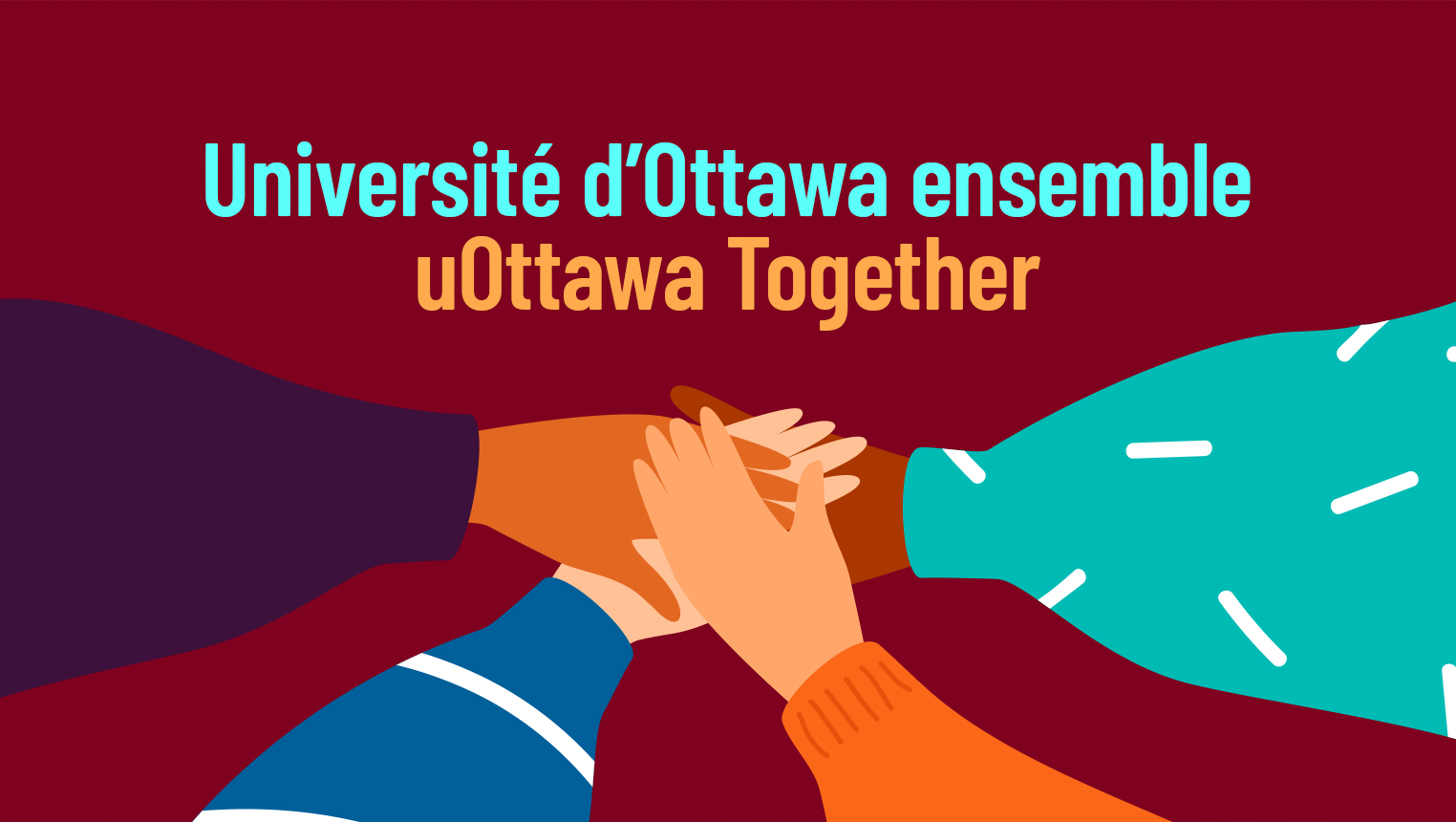 Text : uOttawa Together. Four hands coming together.